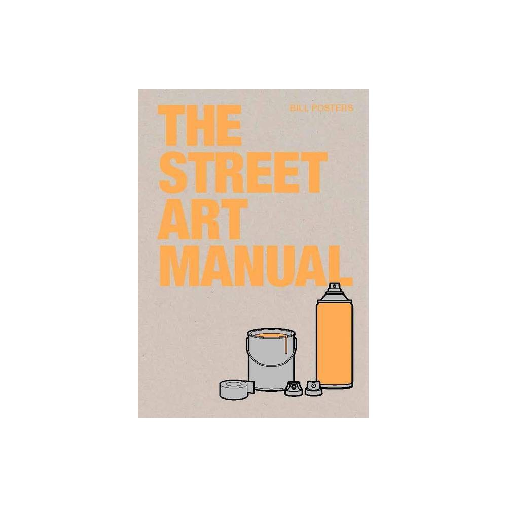 The Street Art Manual By Barney Francis Paperback