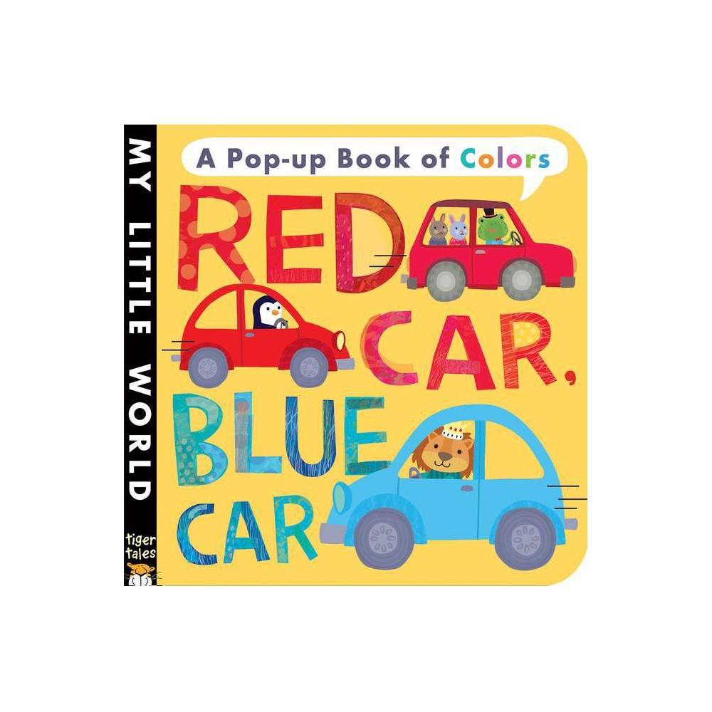 Red Car Blue Car My Little World By Jonathan Litton Board Book