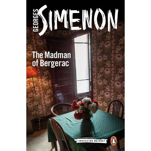 The Madman of Bergerac - (Inspector Maigret) by  Georges Simenon (Paperback) - image 1 of 1