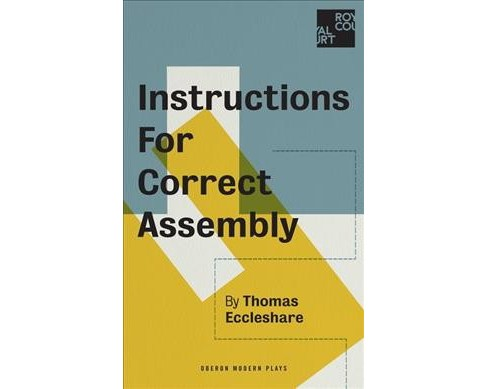 Instructions for Correct Assembly -  (Oberon Modern Plays) by Thomas Eccleshare (Paperback) - image 1 of 1