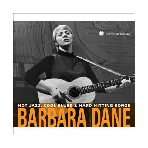 Barbara Dane - Hot Jazz, Cool Blues & Hard-Hitting Songs (CD) - image 1 of 1