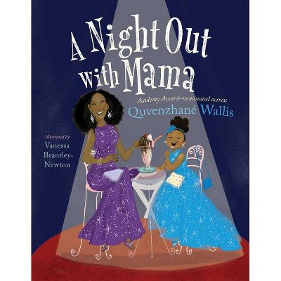 Night Out with Mama 10/15/2017 - by Quvenzhane Wallis (Hardcover)