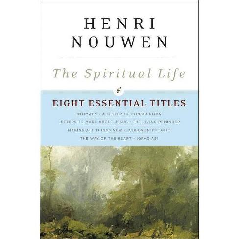 The Spiritual Life - by  Henri J M Nouwen (Paperback) - image 1 of 1