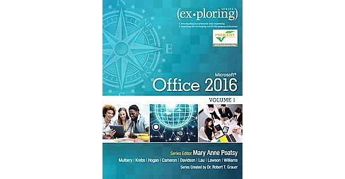 Exploring Microsoft Office 2016 (Paperback) (Keith Mulbery & Cynthia Krebs & Lynn Hogan & Amy Rutledge) - image 1 of 1