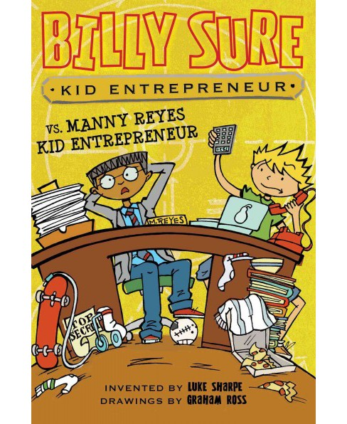 Billy Sure Kid Entrepreneur Vs. Manny Reyes Kid Entrepreneur (Paperback) (Luke Sharpe) - image 1 of 1