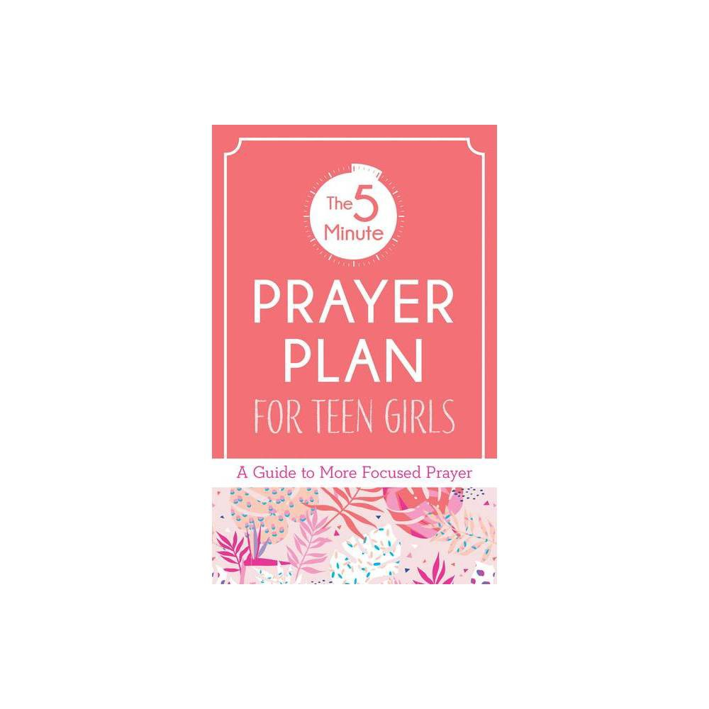 5-Minute Prayer Plan for Teen Girls - by MariLee Parrish (Paperback)