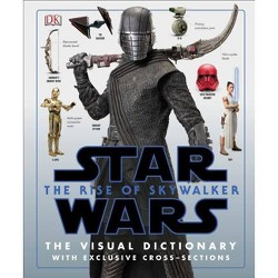 Star Wars the Rise of Skywalker the Visual Dictionary - by  Pablo Hidalgo (Hardcover)