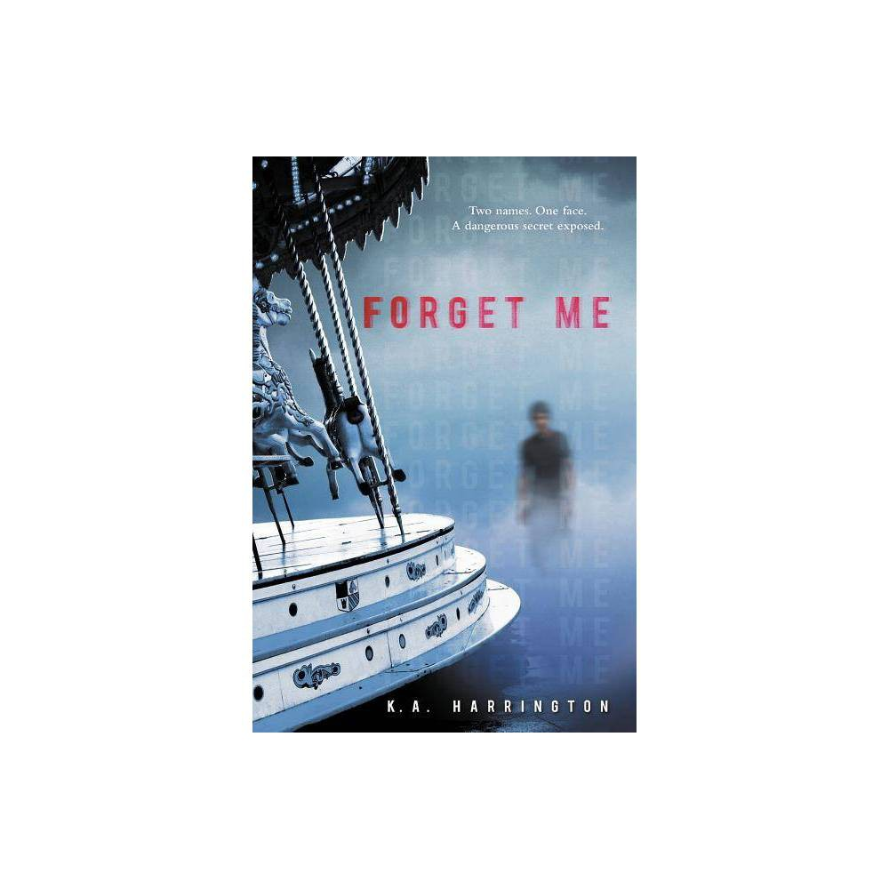 Forget Me By K A Harrington Paperback