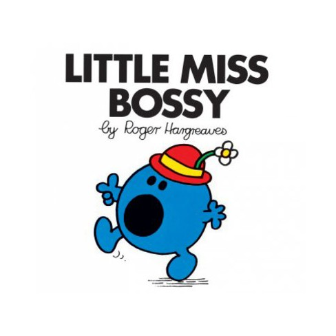Little Miss Bossy - (Mr. Men and Little Miss) by  Roger Hargreaves (Paperback) - image 1 of 1