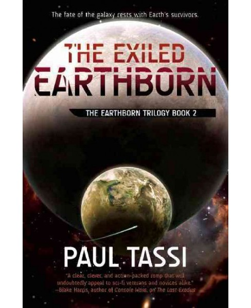 Exiled Earthborn (Paperback) (Paul Tassi) - image 1 of 1