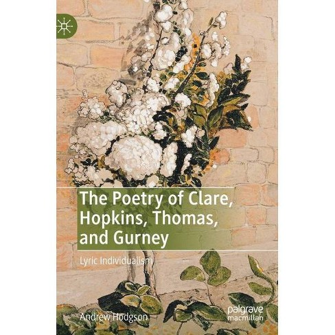The Poetry of Clare, Hopkins, Thomas, and Gurney - by  Andrew Hodgson (Hardcover) - image 1 of 1