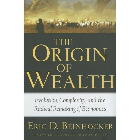 The Origin of Wealth - by  Eric D Beinhocker (Hardcover) - image 1 of 1