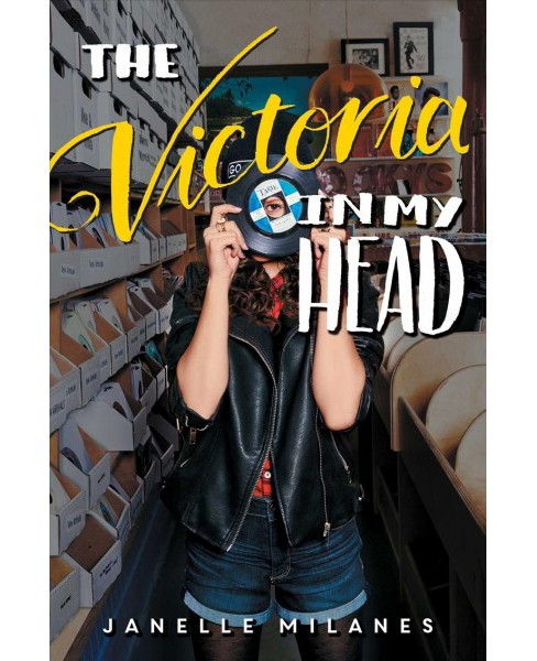 Victoria in My Head -  by Janelle Milanes (Hardcover) - image 1 of 1