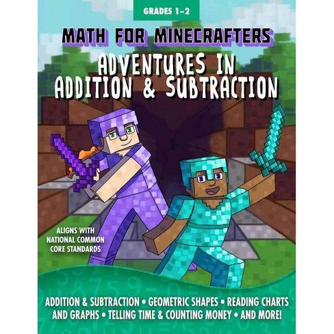 Math for Minecrafters: Adventures in Addition & Subtraction - (Paperback) - image 1 of 1