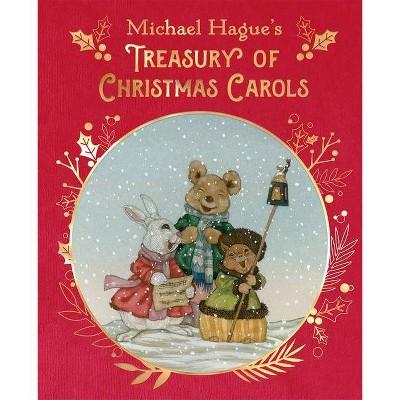 Michael Hague's Treasury of Christmas Carols - (Hardcover)