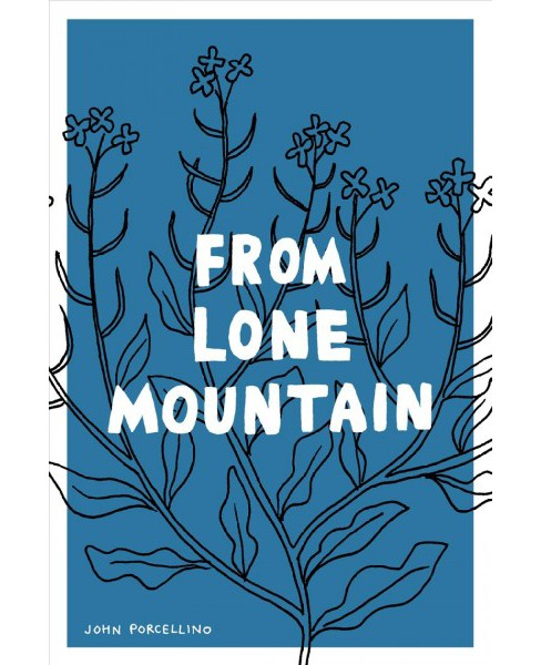 From Lone Mountain : King-cat Comics and Stories 2003-2007 -  by John Porcellino (Paperback) - image 1 of 1
