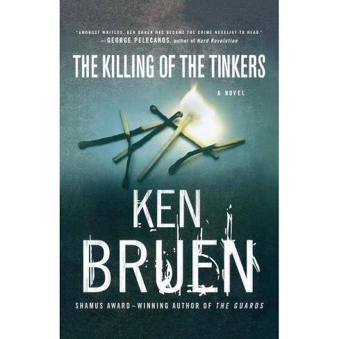 The Killing of the Tinkers - (Jack Taylor) by  Ken Bruen & Bruen (Paperback) - image 1 of 1
