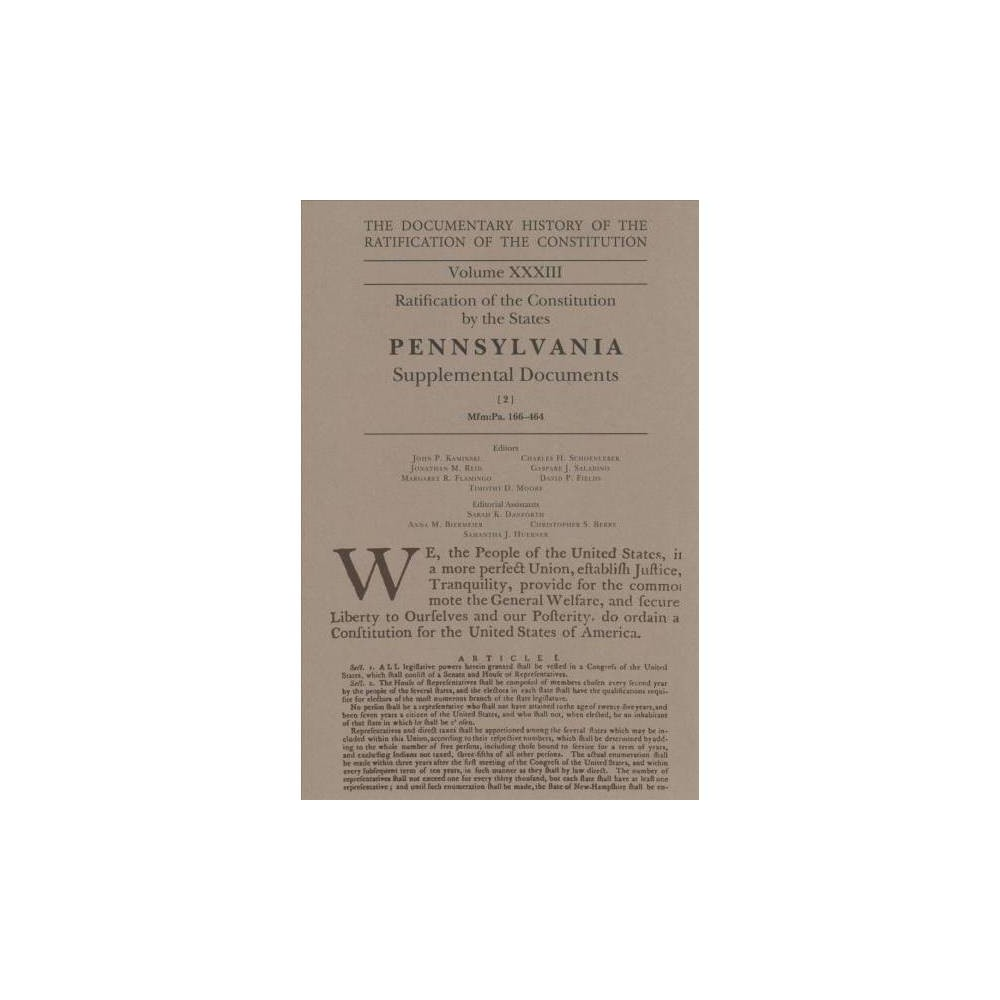 Documentary History of the Ratification of the Constitution : Ratification of the Constitution by the