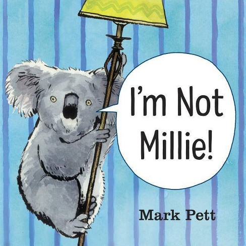 I'm Not Millie! - by  Mark Pett (Hardcover) - image 1 of 1
