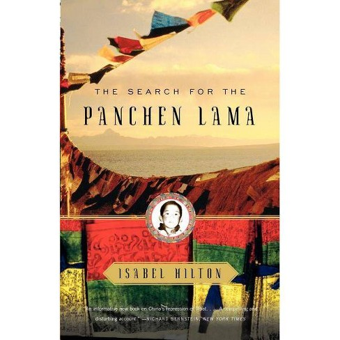 The Search for the Panchen Lama - by  Isabel Hilton (Paperback) - image 1 of 1