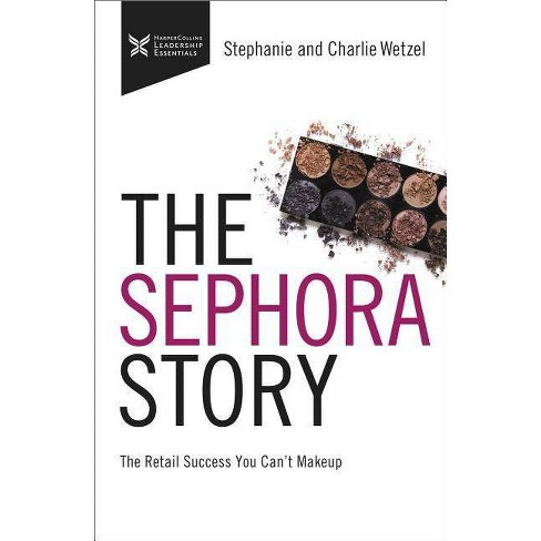 The Sephora Story - by  Thomas Nelson (Hardcover) - image 1 of 1