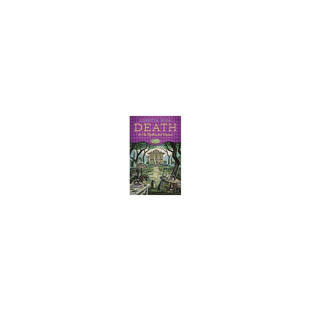 Death & the Redheaded Woman (Paperback) (Loretta Ross)