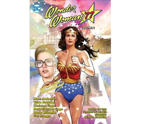 Wonder Woman '77 2 (Paperback) (Marc Andreyko & Trina Robbins & Christos Gage & Ruth Fletcher Gage) - image 1 of 1