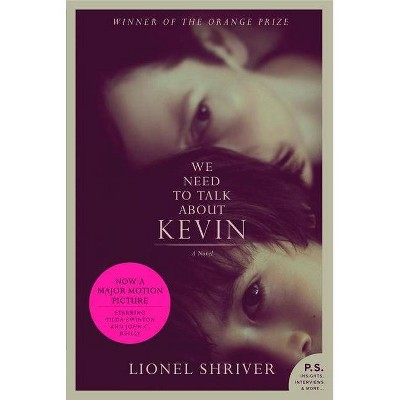 We Need to Talk About Kevin (Media Tie In, Reprint) (Paperback) by Lionel Shriver