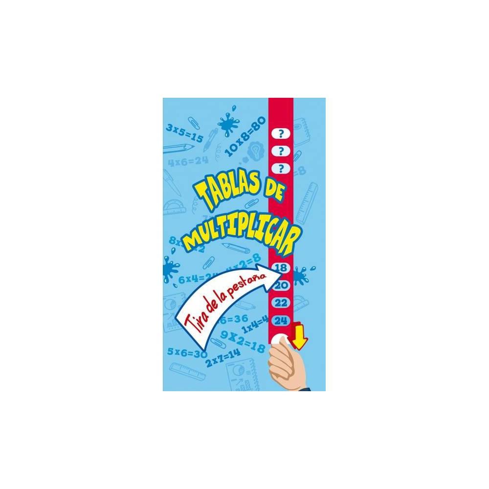 Tablas de multiplicar / Times Tables: A pull-the-tab book - (Hardcover)