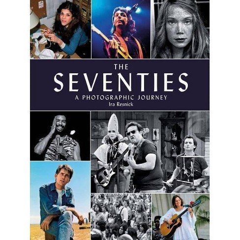 The Seventies - (Hardcover) - image 1 of 1