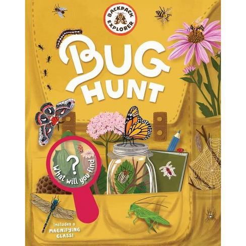 Backpack Explorer: Bug Hunt - by  Editors of Storey Publishing (Hardcover) - image 1 of 1