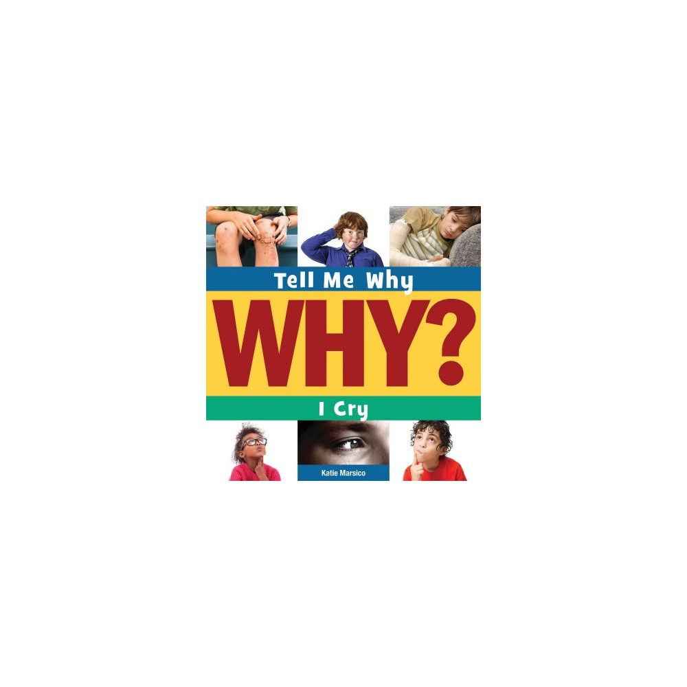 I Cry ( Tell Me Why) (Paperback)
