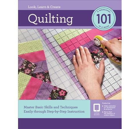 Quilting : Master Basic Skills and Techniques Easily Through Step-by-Step Instruction - Reprint - image 1 of 1