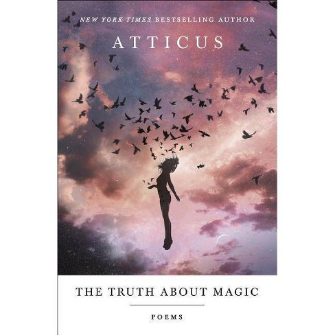The Truth about Magic - by  Atticus (Paperback) - image 1 of 1