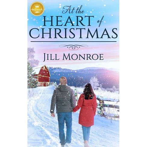 At the Heart of Christmas - by  Jill Monroe (Paperback) - image 1 of 1