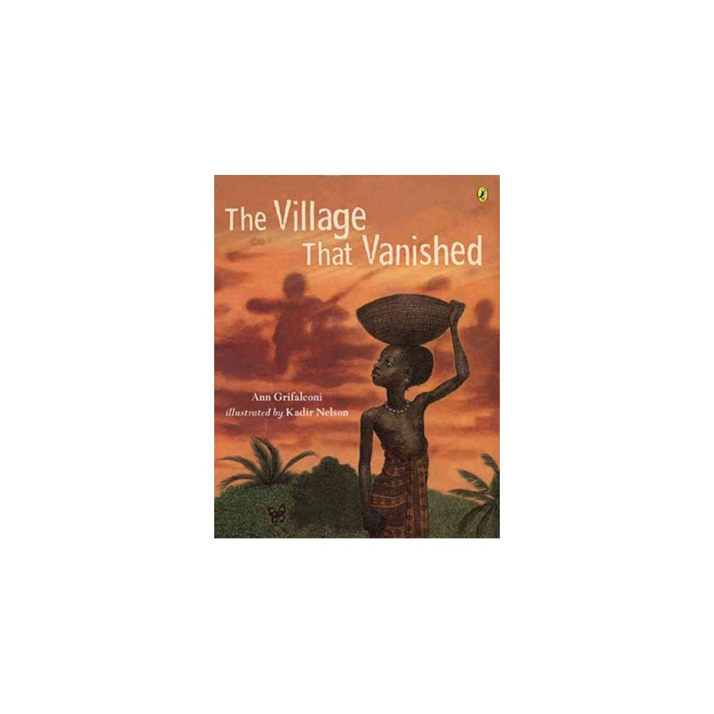 Village That Vanished - Reprint by Ann Grifalconi (Paperback)