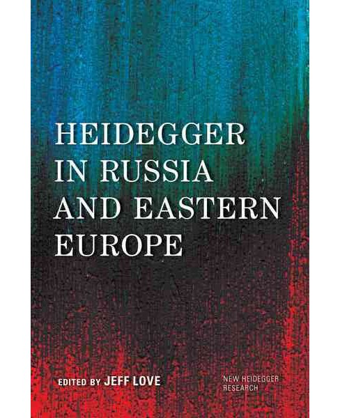 Heidegger in Russia and Eastern Europe (Hardcover) - image 1 of 1