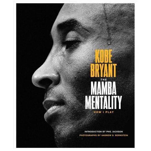 82e65004bc74 Mamba Mentality   How I Play - By Kobe Bryant (Hardcover)   Target
