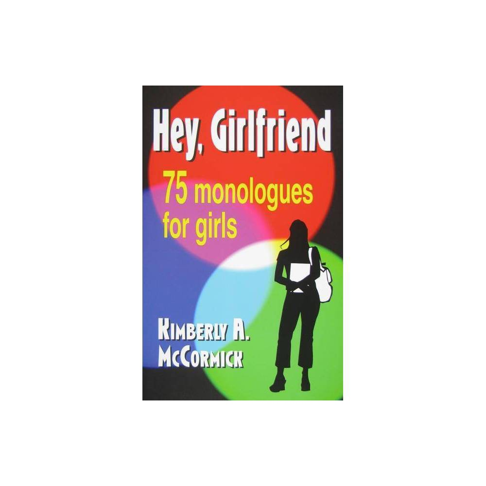 Hey Girlfriend By Kimberly A Mccormick Paperback