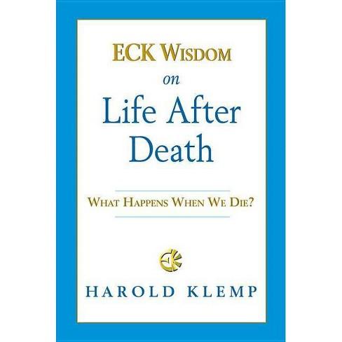 Eck Wisdom on Life After Death - by  Harold Klemp (Paperback) - image 1 of 1