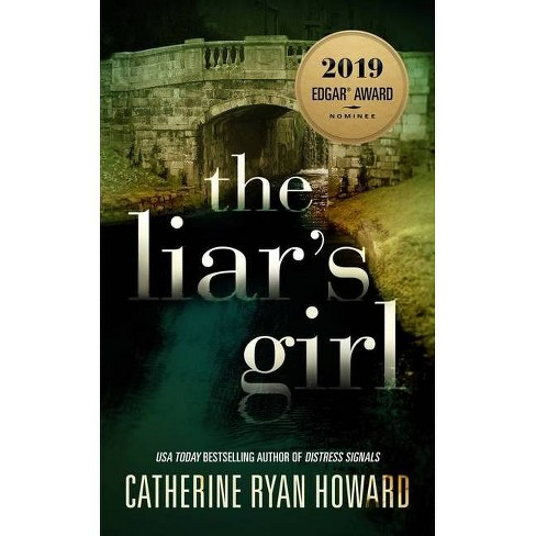 The Liar's Girl - by  Catherine Ryan Howard (Hardcover) - image 1 of 1