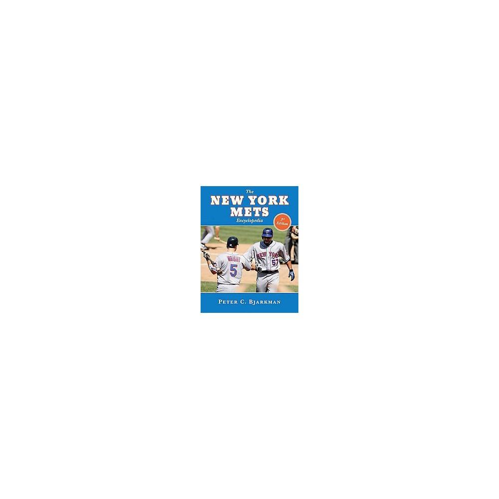 New York Mets Encyclopedia - by Peter C. Bjarkman (Hardcover)