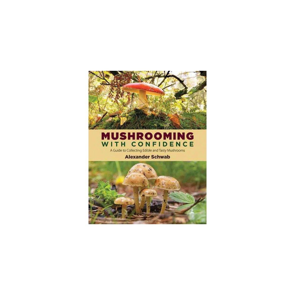 Mushrooming With Confidence (Paperback)