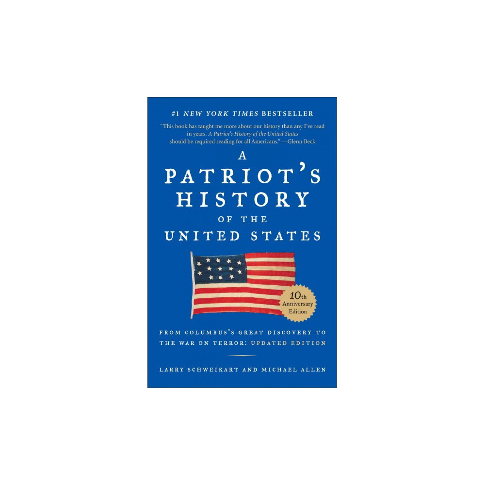 A Patriot's History of the United States (Revised / Updated) (Paperback)