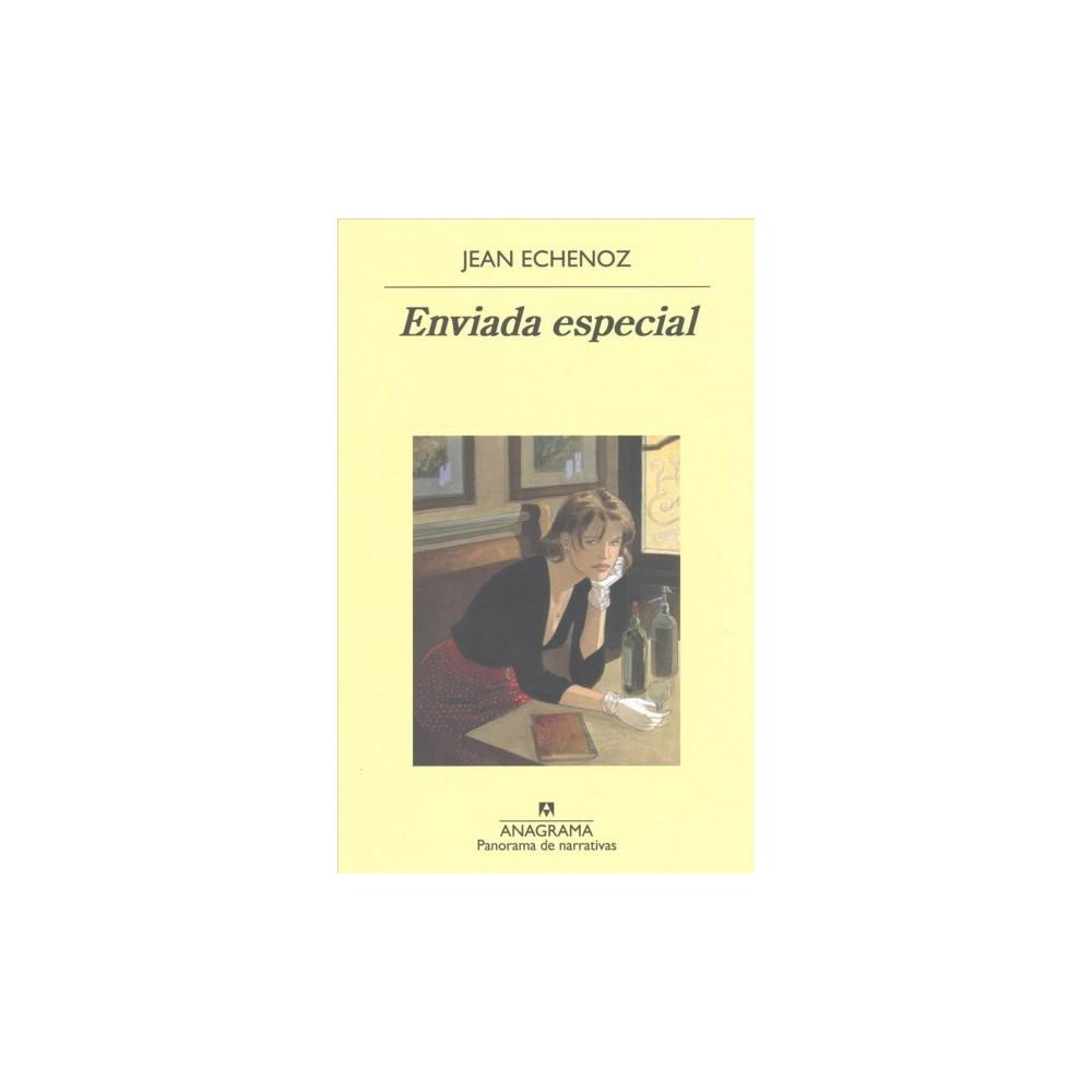 Enviada especial/ Special Envoy - by Jean Echenoz (Paperback)