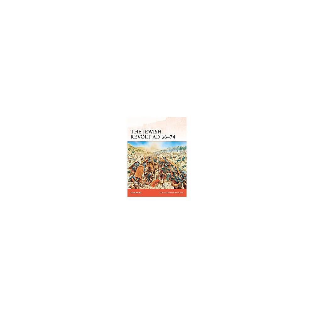 Jewish Revolt AD 66-74 (Paperback) (Si Sheppard)