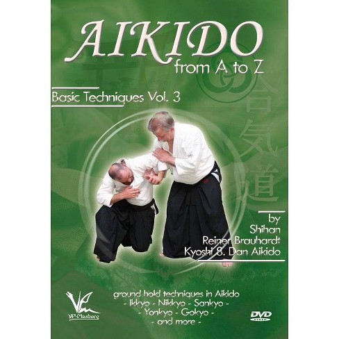 Aikido From A To Z Basic Techniques Volume 3 Ground Hold Techniques Dvd Target