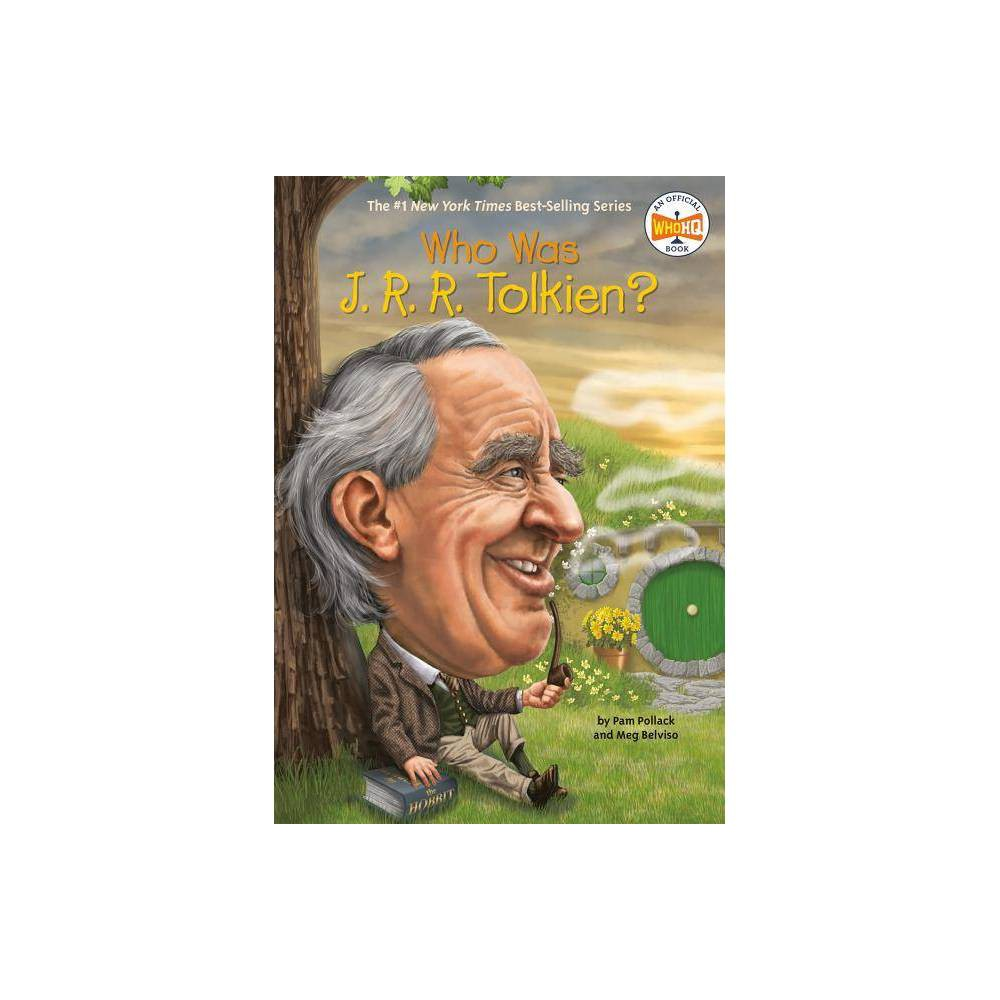 Who Was J R R Tolkien Who Was By Pam Pollack Meg Belviso Paperback