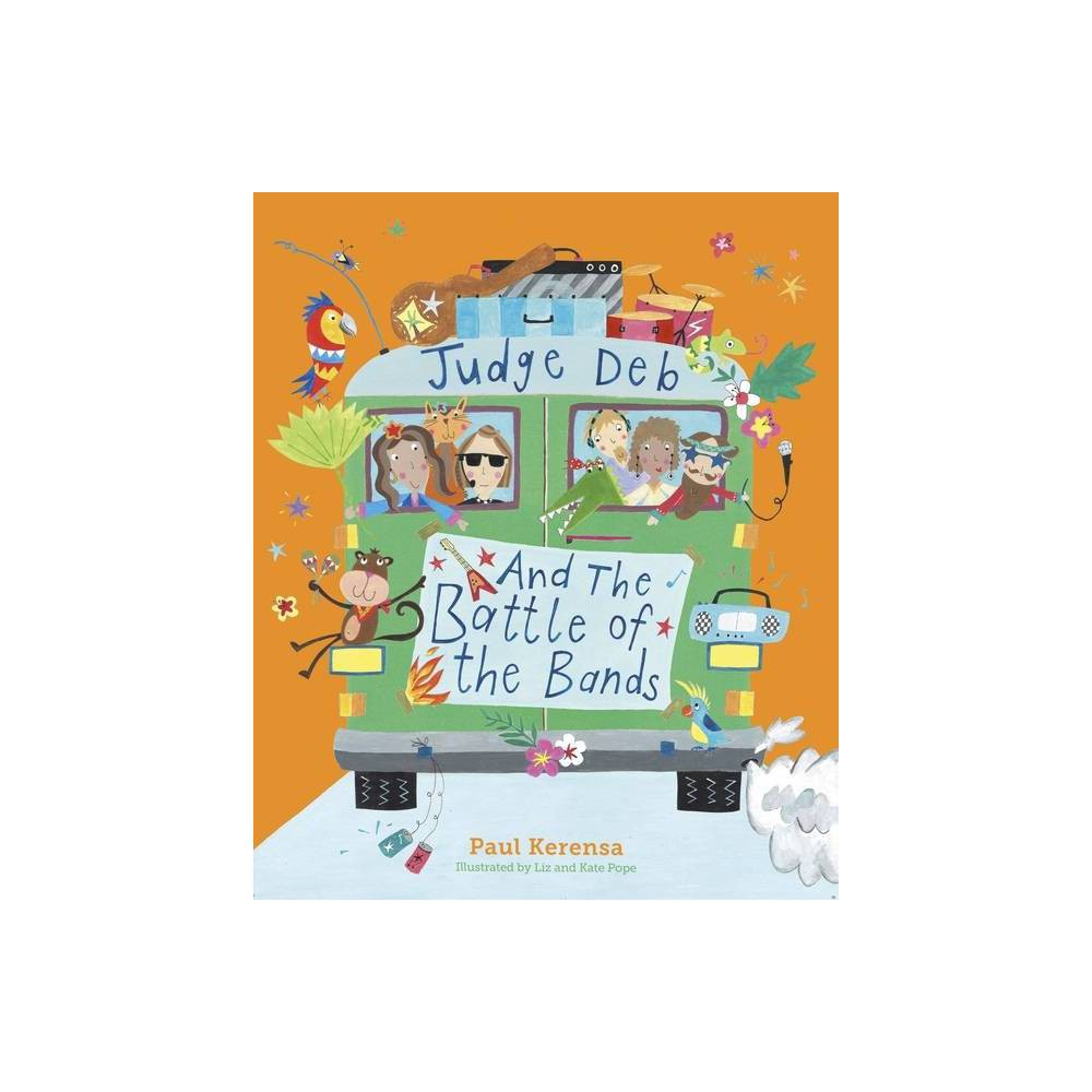 Judge Deb And The Battle Of The Bands By Paul Kerensa Paperback