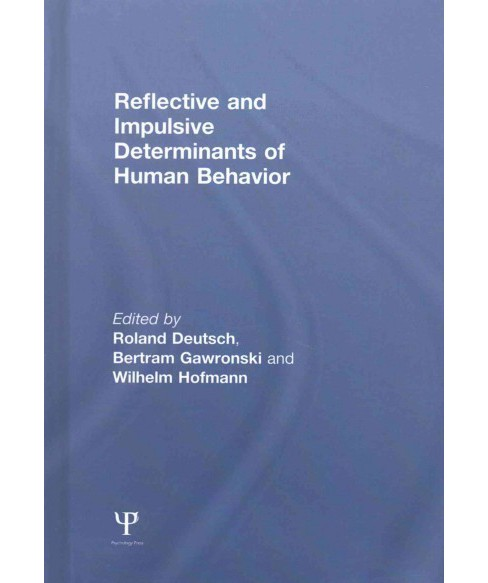 Reflective and Impulsive Determinants of Human Behavior (Hardcover) - image 1 of 1